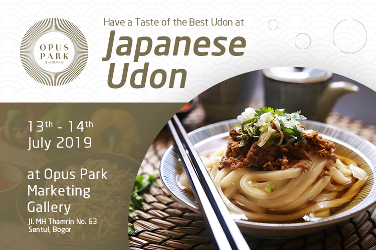 Have a Taste of the Best Udon at Opus Park!